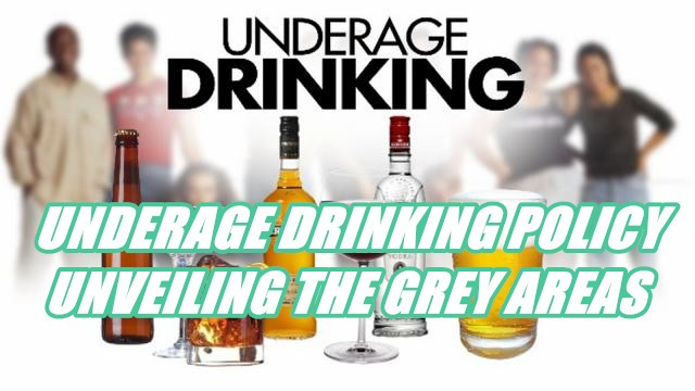 UNDERAGE DRINKING POLICY – UNVEILING THE GREY AREAS-Buy-ID.com