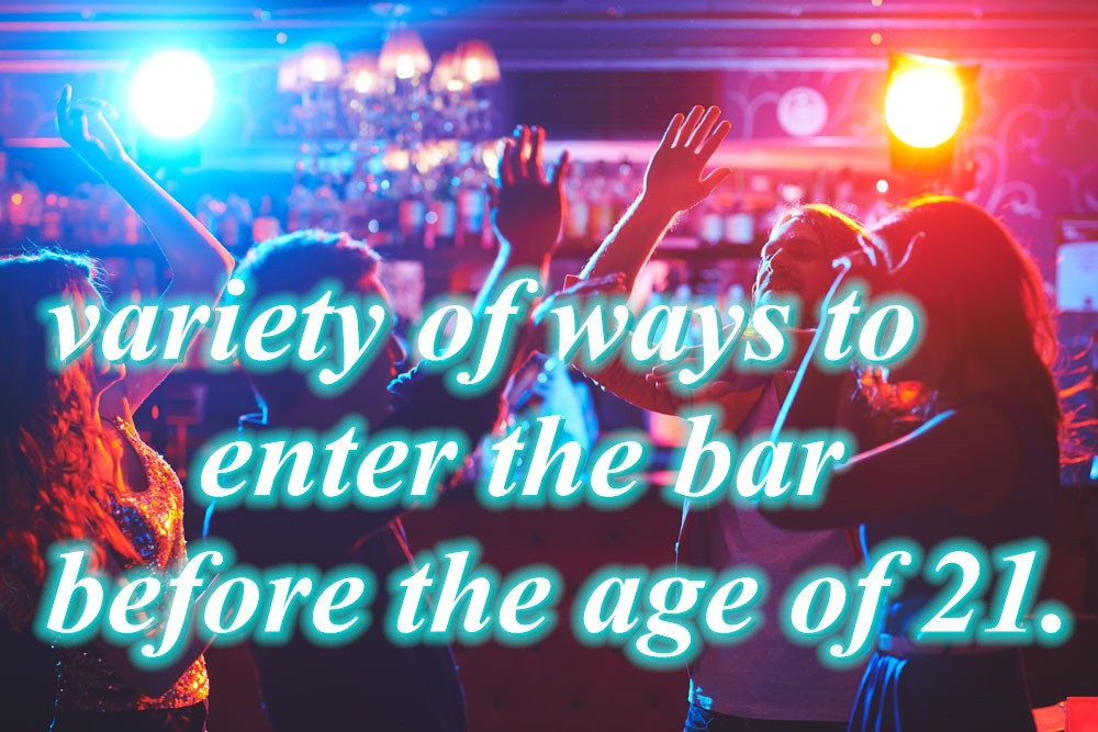 variety of ways to enter the bar before the age of 21-Buy-id.com