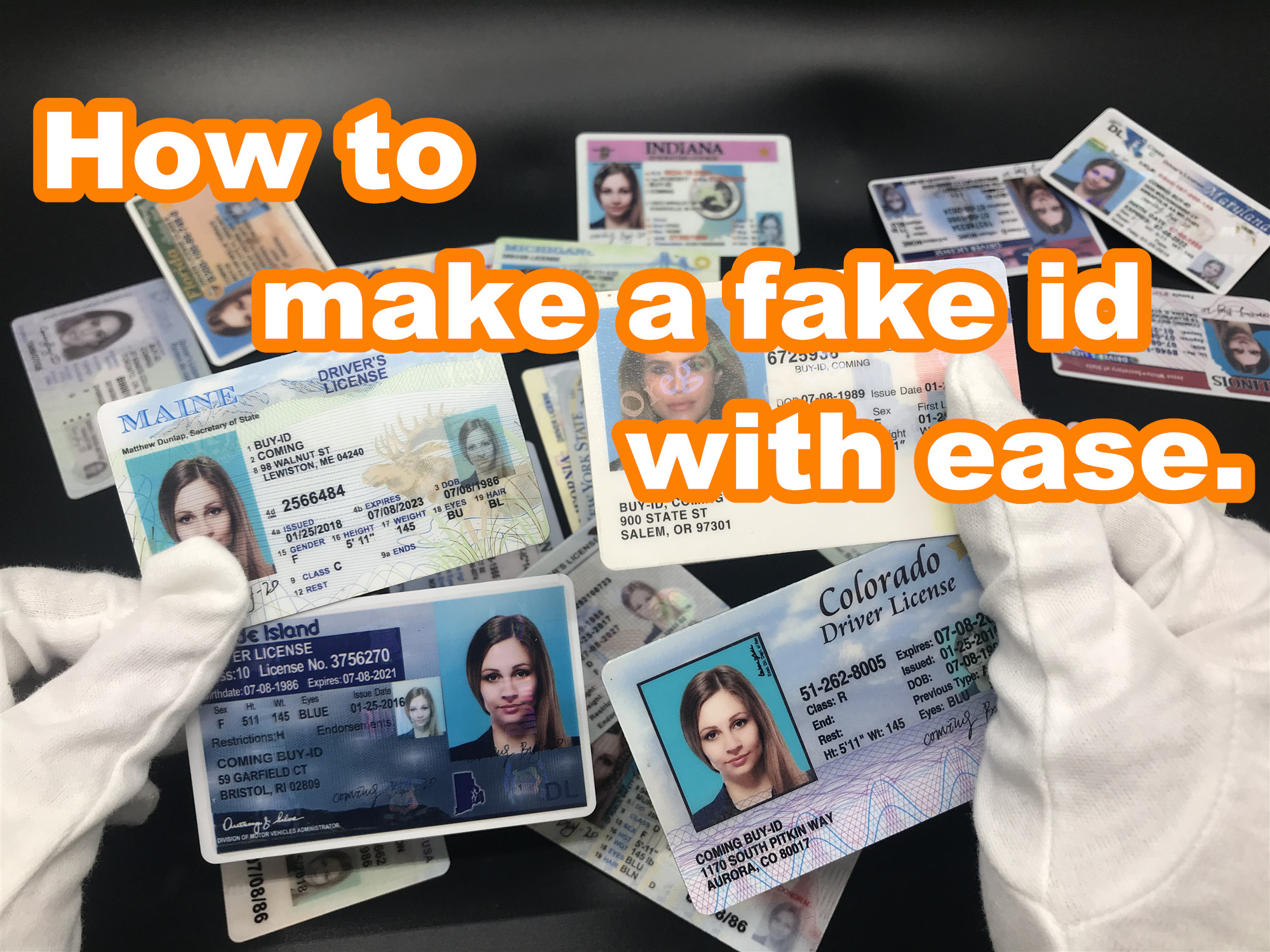 How to make a fake id with ease