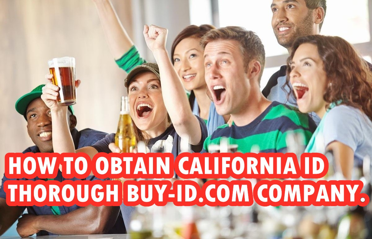 HOW TO OBTAIN CALIFORNIA ID THOROUGH BUY-ID.COM COMPANY.-Buy-id.com