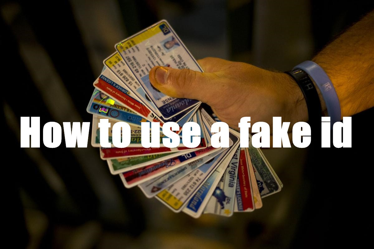 How to use a fake id-Buy-ID.com