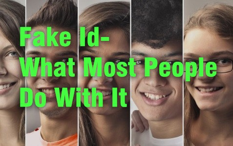 Fake Id- What Most People Do With It-Buy-ID.com
